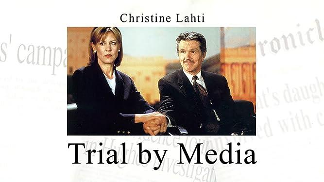 Kandidatin im Kreuzfeuer (Trial By Media)