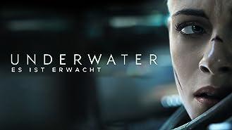 Underwater - Es ist erwacht [dt./OV]