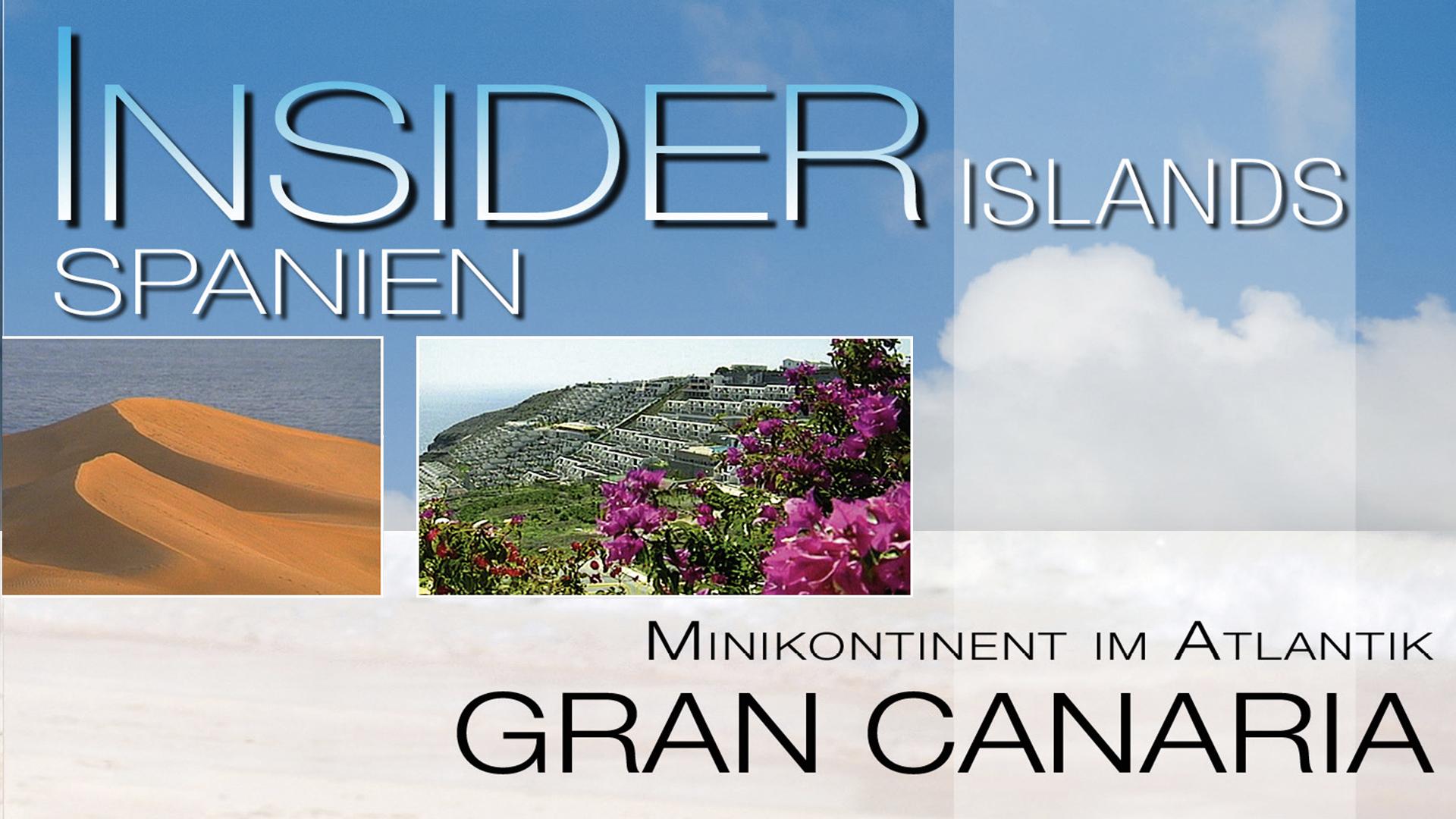 Insider Islands - Gran Canaria