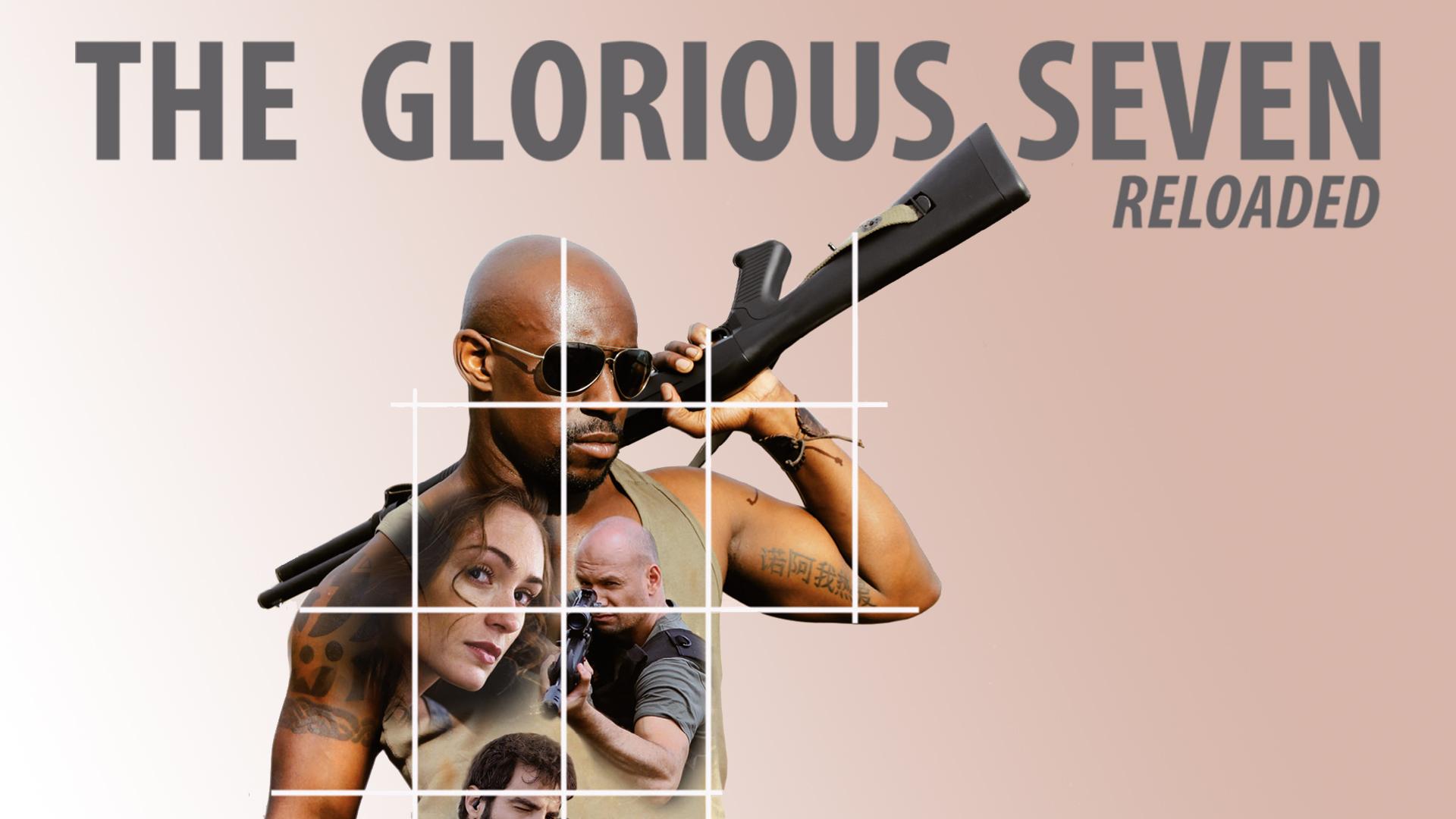 Glorious Seven Reloaded - Uncut