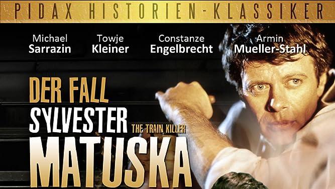 Der Fall Sylvester Matuska