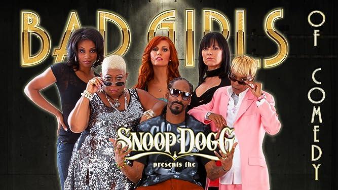 Snoop Dogg Presents The Bad Girls of Comedy [OV]