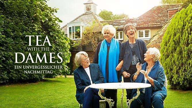 Tea with the Dames - Ein unvergesslicher Nachmittag [dt./OV]