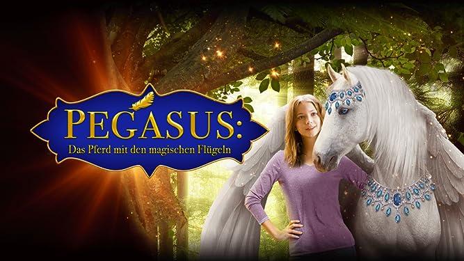 Amazon De Pegasus Das Pferd Mit Den Magischen Flugeln Ansehen Prime Video