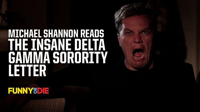 Michael Shannon Reads the Insane Delta Gamma Sorority Letter [OV]