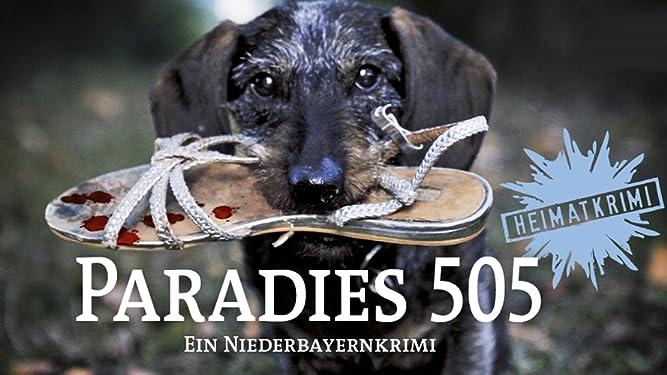 Paradies 505. Ein Niederbayernkrimi