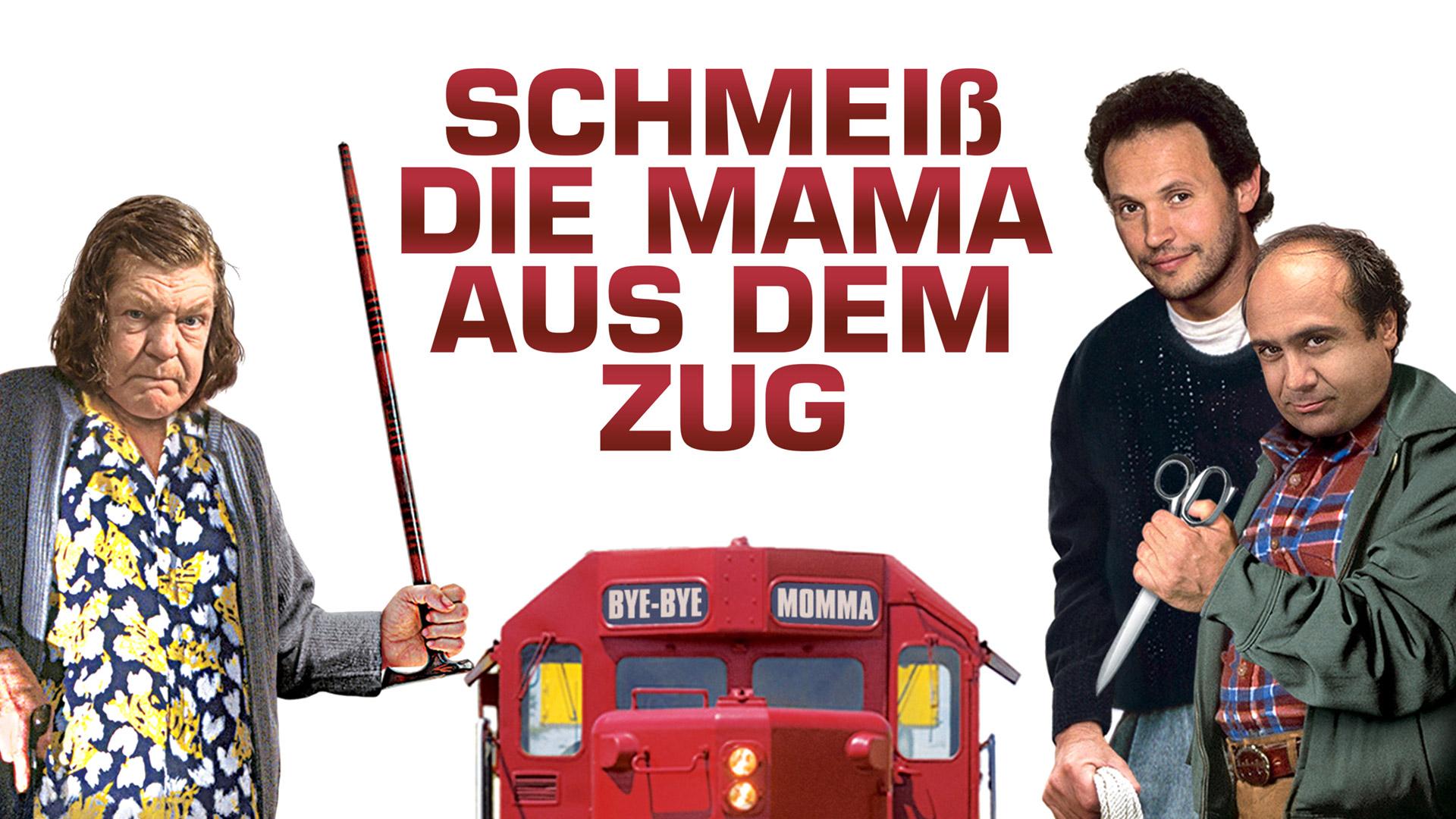 Schmeiß' die Mama aus dem Zug [dt./OV]