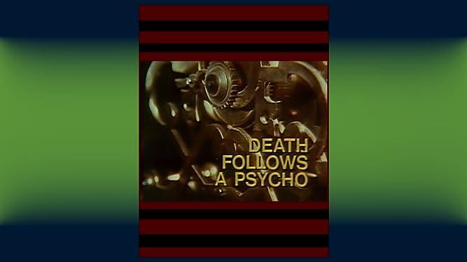 Death Follows A Psycho [OV]