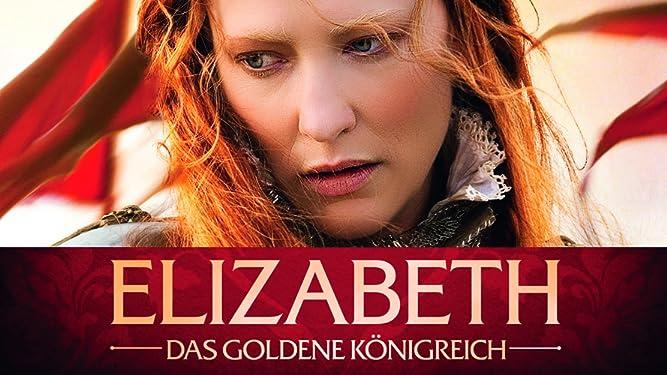 Elizabeth - Das goldene Konigreich [dt./OV]