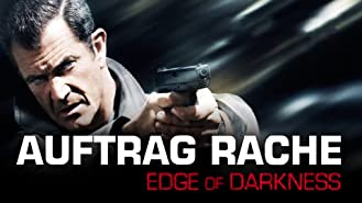 Auftrag Rache - Edge of Darkness