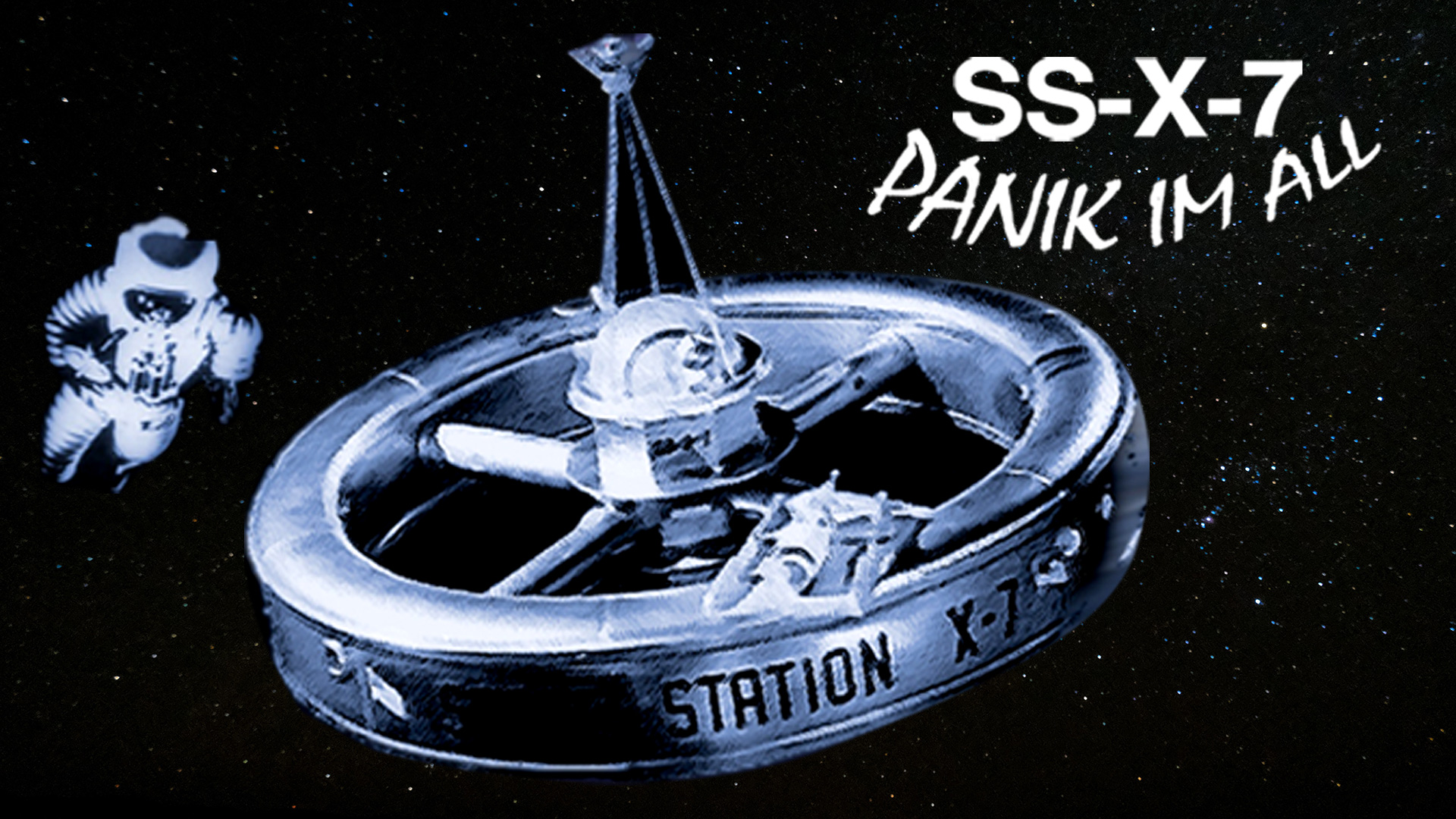 SS-X-7 Panik im All
