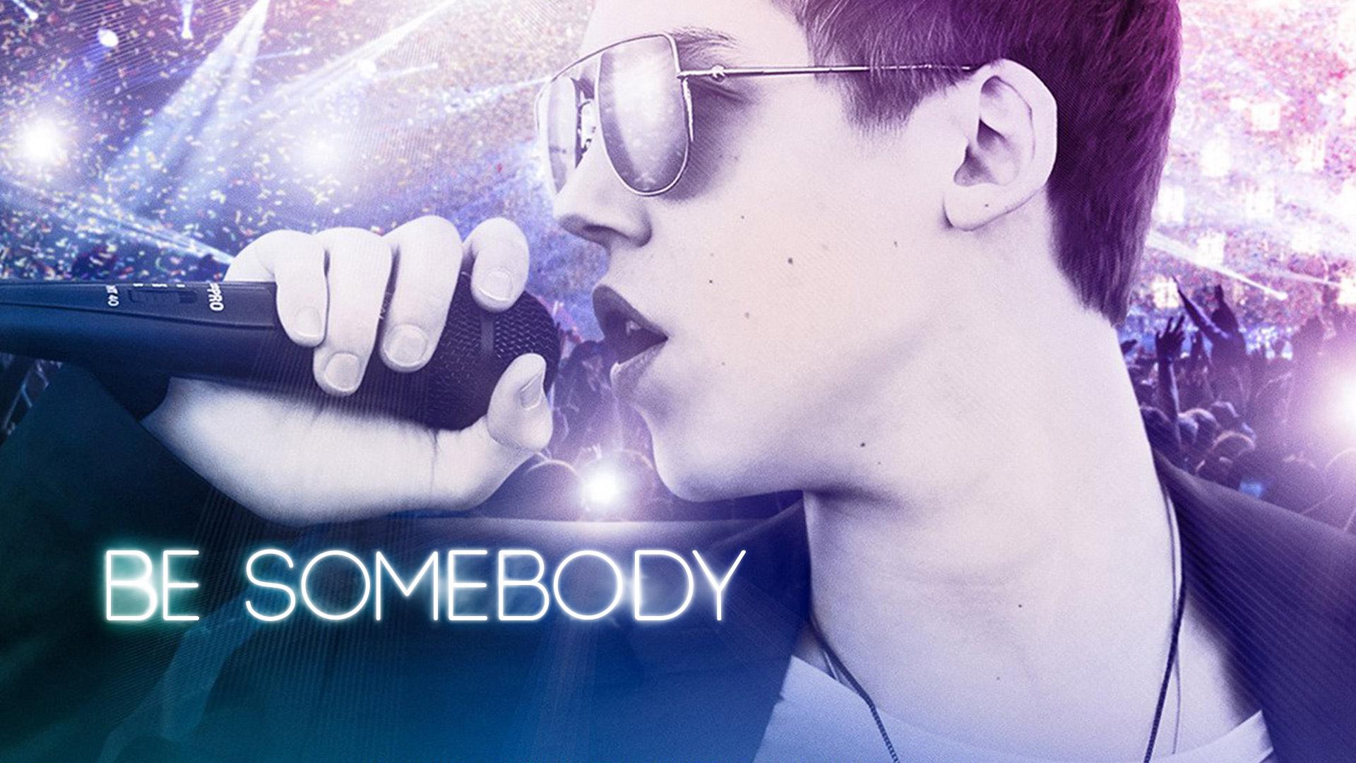 Be Somebody [dt./OV]