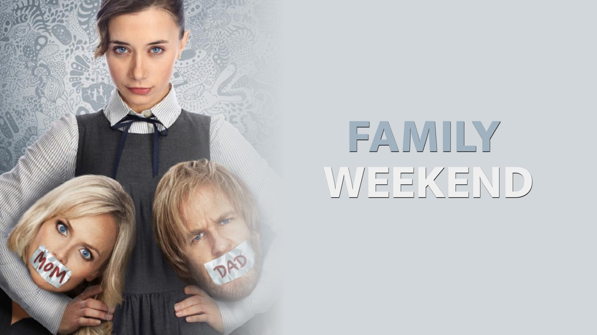 Family Weekend [dt./OV]