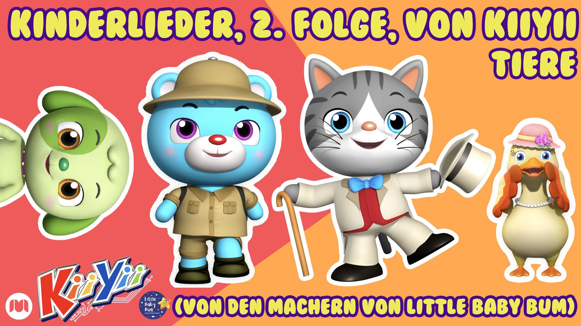 Kinderlieder, 2. Folge, von KiiYii - Tiere (Von den Machern von Little Baby Bum)