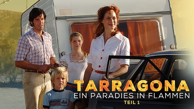 Tarragona - Ein Paradies in Flammen (1)