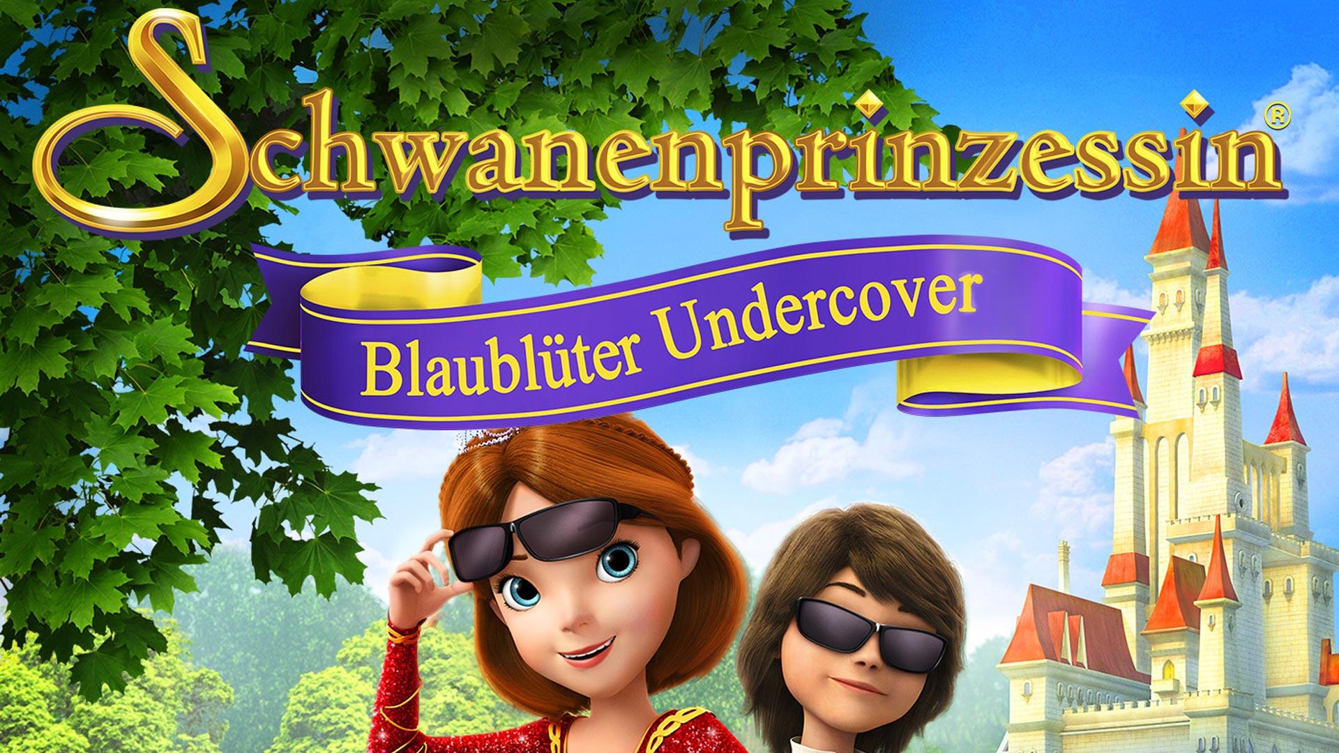 Schwanenprinzessin: Blaublüter Undercover [dt./OV]