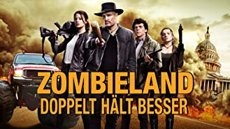 Zombieland: Doppelt Hält Besser [dt./OV]