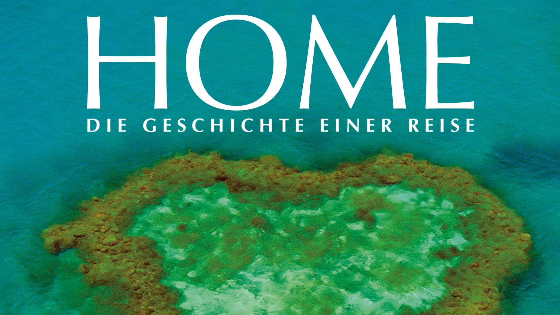 Home - Die Geschichte einer Reise