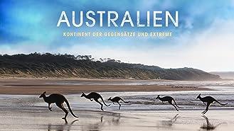 Australien - Kontinent der Gegensätze und Extreme - Staffel 1
