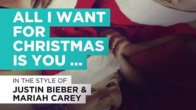 """All I Want For Christmas Is You (Duet) im Stil von """"Justin Bieber & Mariah Carey"""""""