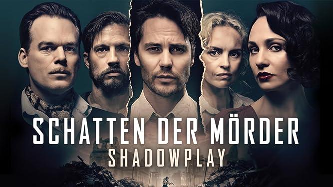 Schatten der Mörder - Shadowplay - Staffel 1