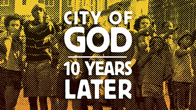 City of God: 10 Years Later [OV]