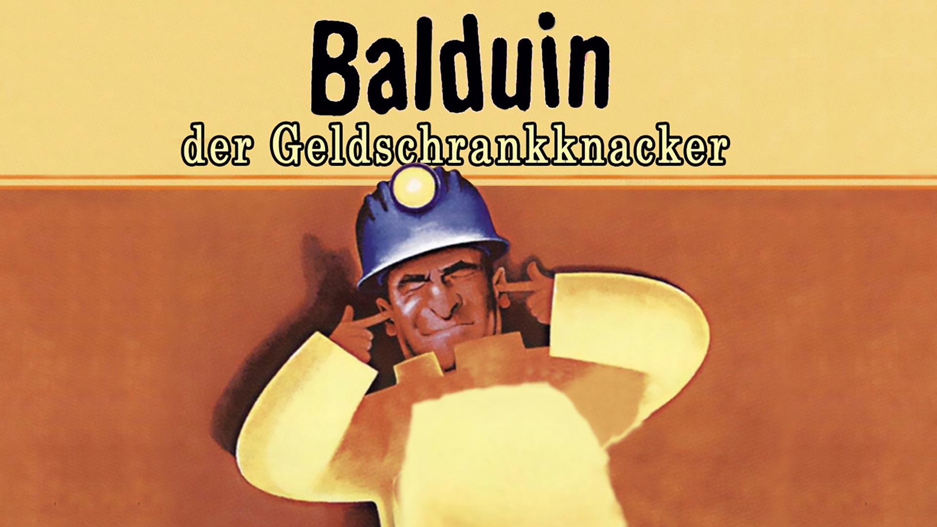Balduin, der Geldschrankknacker