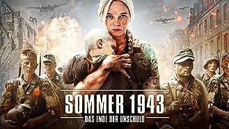 Sommer 1943: Das Ende der Unschuld