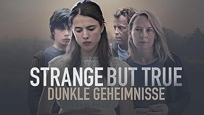 Strange But True: Dunkle Geheimnisse [dt./OV]