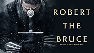 Robert The Bruce - König von Schottland [dt./OV]