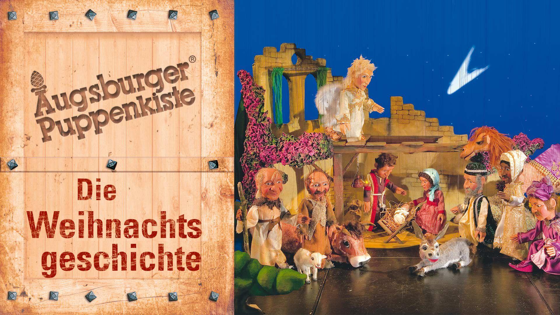 Augsburger Puppenkiste - Die Weihnachtsgeschichte