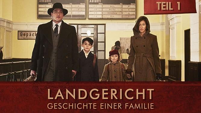 Landgericht - Geschichte einer Familie - Teil 1