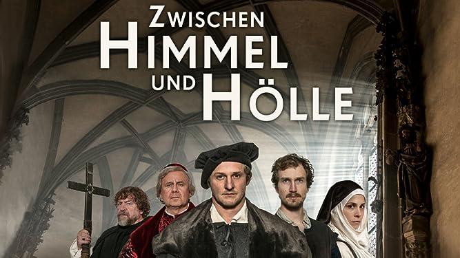 Zwischen Himmel und Hölle - Luther und die Macht des Wortes