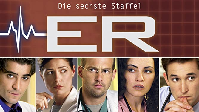 E.R. - Emergency Room - Staffel 6