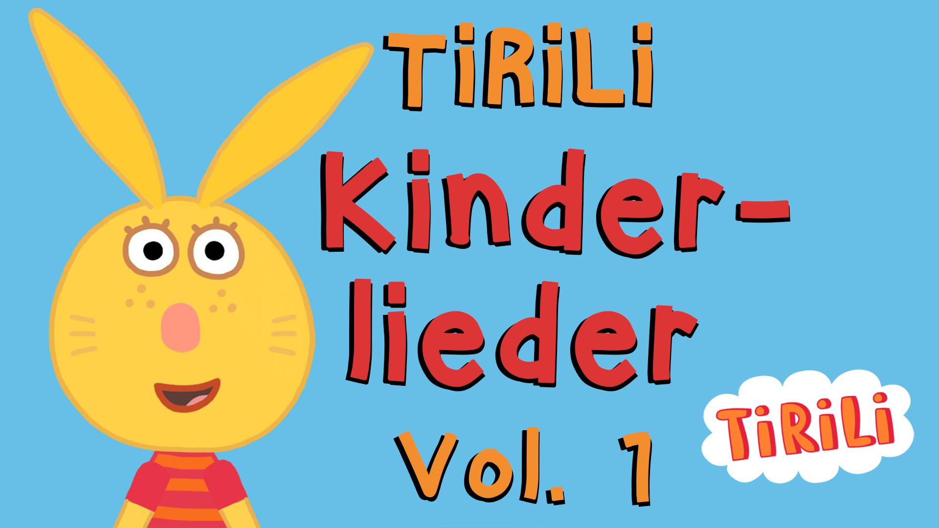 Tirili Kinderlieder Vol.1