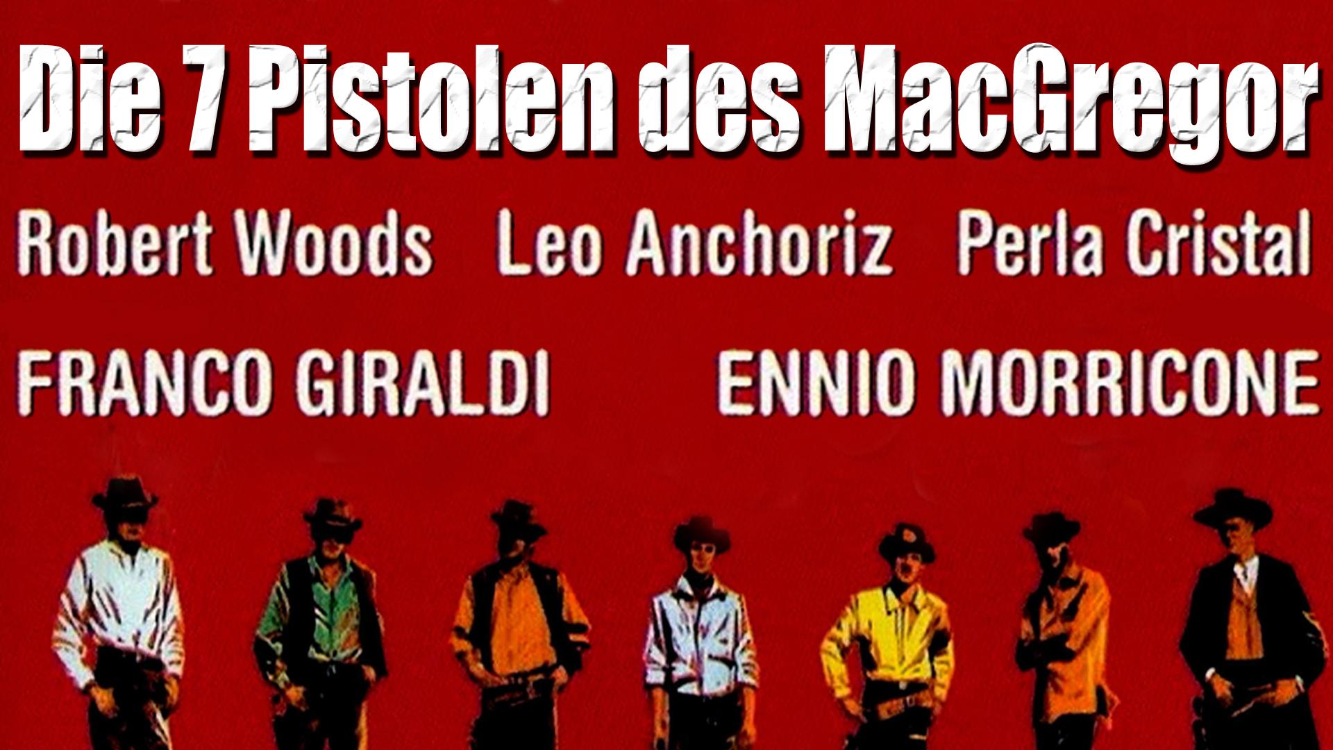 Die 7 Pistolen des MacGregor