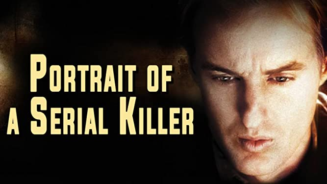 Portrait of a Serial Killer