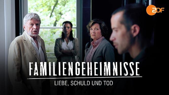Familiengeheimnisse - Liebe, Schuld und Tod, Staffel 1