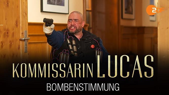 Kommissarin Lucas - Bombenstimmung