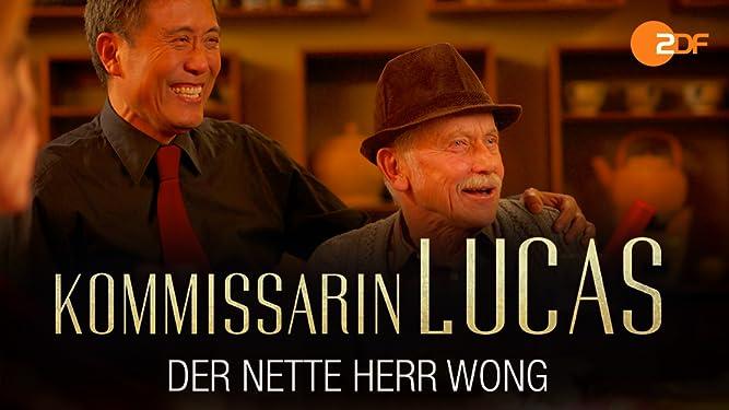 Kommissarin Lucas - Der nette Herr Wong