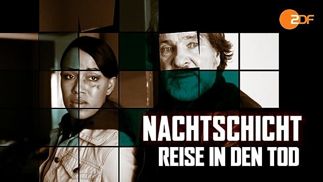 Nachtschicht - 10. Film - Reise in den Tod