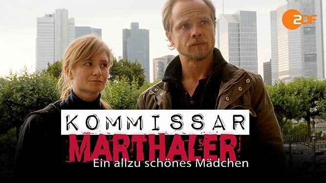 Kommissar Marthaler - Ein allzu schönes Mädchen