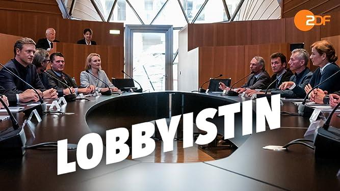 Lobbyistin - Staffel 1