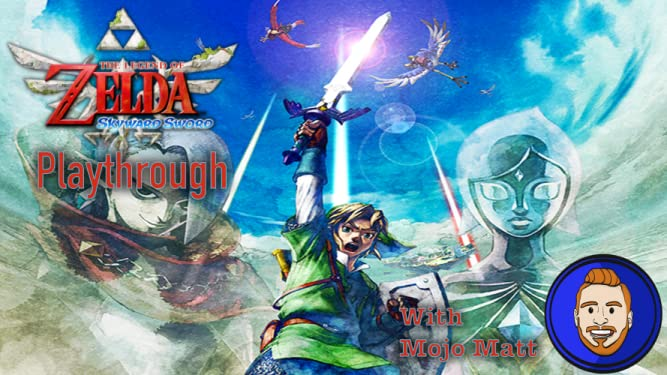 The Legend Of Zelda Skyward Sword Playthrough With Mojo Matt - Season 3