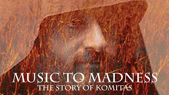 Music to Madness: The Story of Komitas on Amazon Prime Video UK