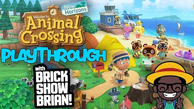 Animal Crossing New Horizons Playthrough With Brick Show Brian - Season 1