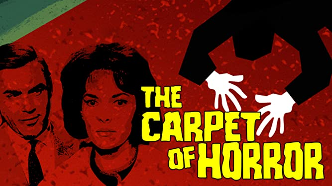 The Carpet of Horror