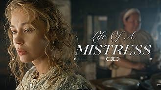 Life of a Mistress