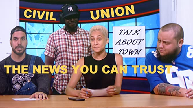 Civil Union The News you can Trust - Season 1