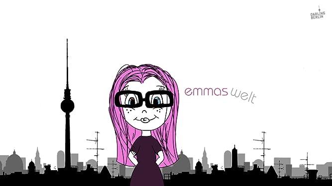 Emmas Welt